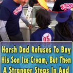 Dad Refuses To Buy His Son Ice Cream
