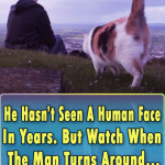 He Has not Seen A Human Face In Years