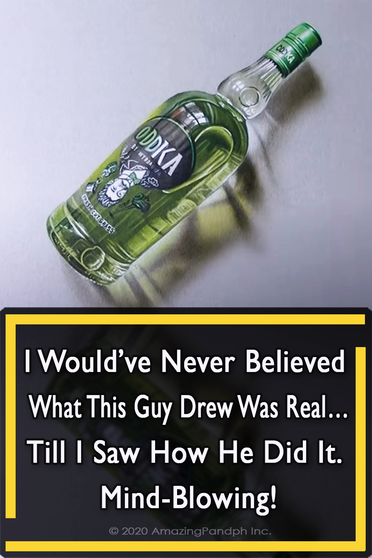 Never, Believe, Guy, Drew, Real, art, amazing art, 3D art, creative, painting,