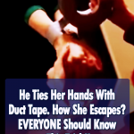 The smart way to escape from Duct Taped Hands