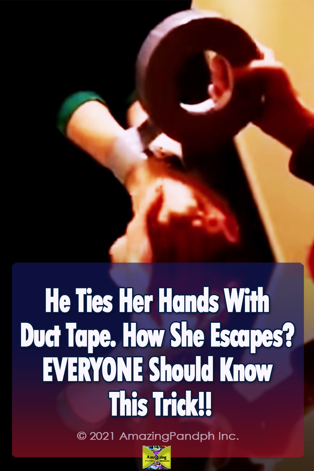 Duct tape, smart, tips, life tips, how to escape, tied hard, kidnapped,