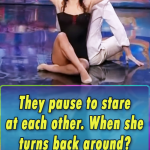 They pause to stare at each other. When she turns back around? I was STUNNED!