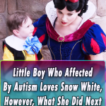 little boy,video,viral,must watch,autism,snow white,disney world,amazing,love,cute,beautiful