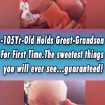 105-Yr-Old Holds Great-Grandson