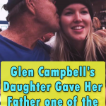 Glen Campbell's Daughter Gave Her Father one of the best gift ever