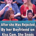 she Was Rejected By her Boyfriend on Kiss Cam